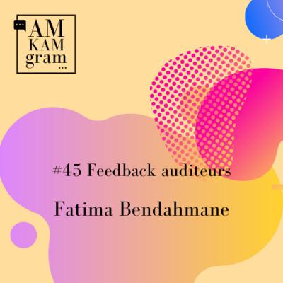 Episode 45 : Feedback auditeurs - Fatima cover