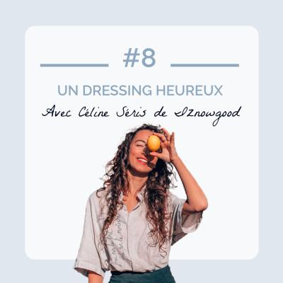 #8 - Un dressing heureux avec Céline Séris de Iznowgood cover