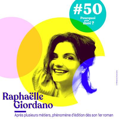 50 Raphaëlle Giordano : Après plusieurs métiers, phénomène d'édition dès son 1er roman cover