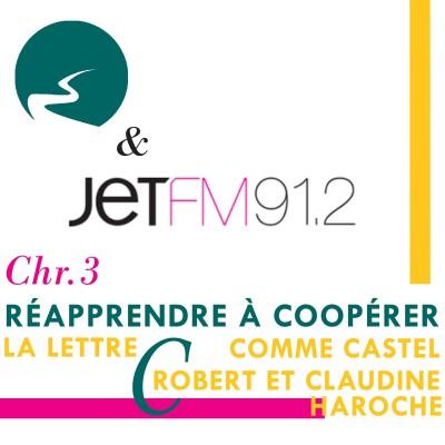 Réapprendre à coopérer - #3 - C comme Castel Robert et Claudine Haroche cover