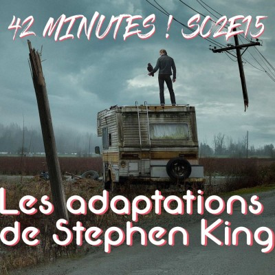 S02E15 - Les adaptations de Stephen King cover