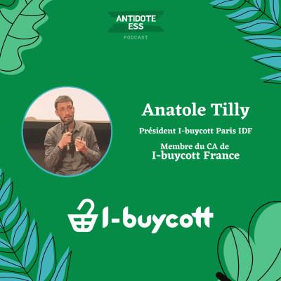 Redonner le pouvoir aux consom'acteurs - Anatole Tilly - I-buycott cover