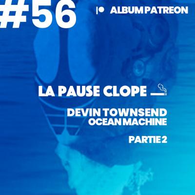 #LPC56 - Ocean Machine - Devin Townsend (album PATREON) (2ème partie) cover