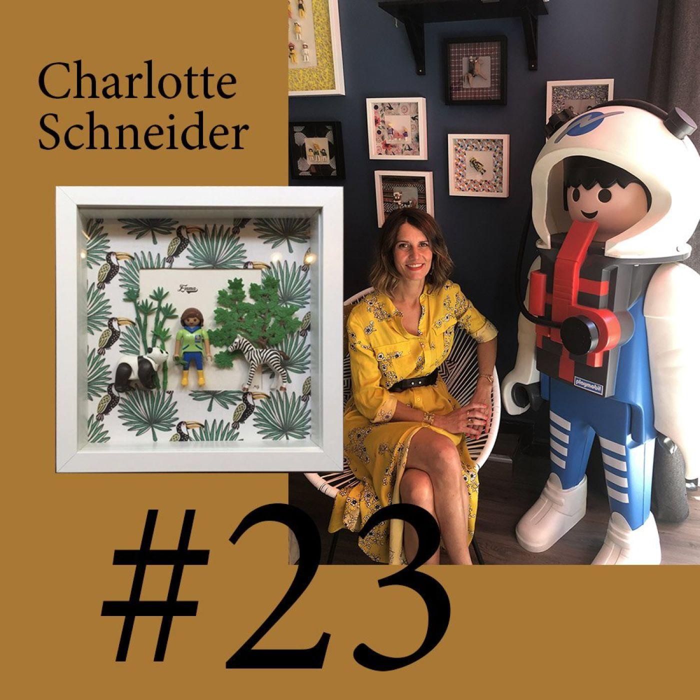 """#23 Charlotte Schneider (Mobilisation Générale)""""Le Playmobil est un vecteur d'émotions extraordinaire"""""""