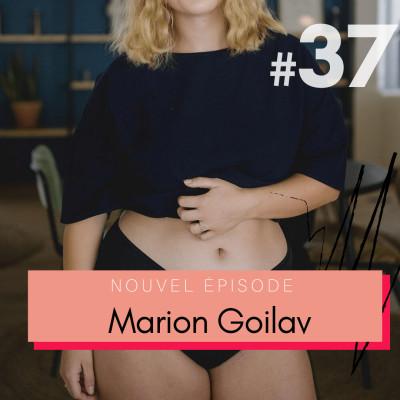 #37 AVANT-PREMIÈRE - Marion Goilav, Elia Lingerie : entreprendre et aligner valeurs + travail pour réussir 🇫🇷 cover