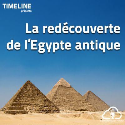 image La redécouverte de l'Egypte antique