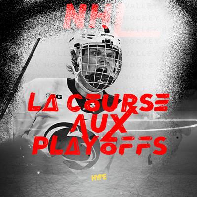 HYPE NHL : LA COURSE AUX PLAYOFFS cover