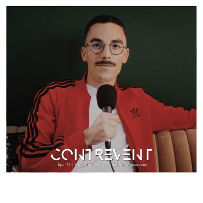 #17 ChezInsta & co. - Glenn Vigouroux - L'influenceur qui maîtrise l'art de créer des boîtes à la chaîne - Rennes cover