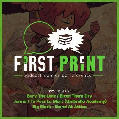 Jonna, Bury the Lede, Bleed Them Dry, Big Black et de l'Umbrella Academy : le plein de comics VF ! [Back Issues] cover