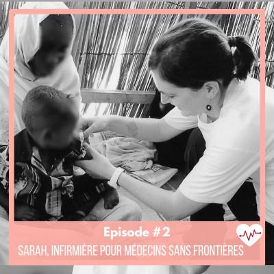 #2 : Sarah, infirmière pour Médecins Sans Frontières cover