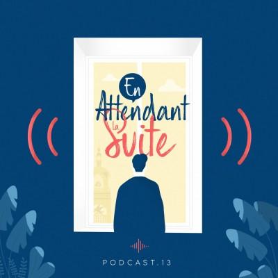 En Attendant la suite - Episode 13 - Le tourisme post-covid - Jean Blaise - Voyage à Nantes cover
