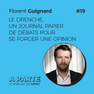 image Le Drenche, un journal papier de débats pour se forger une opinion, avec Florent Guignard