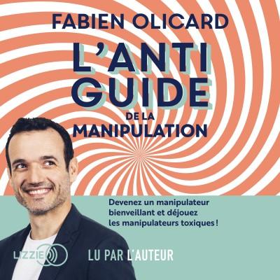 L'anti-guide de la manipulati cover