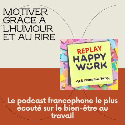 #305 - Replay - L'humour et le rire comme source de motivation cover