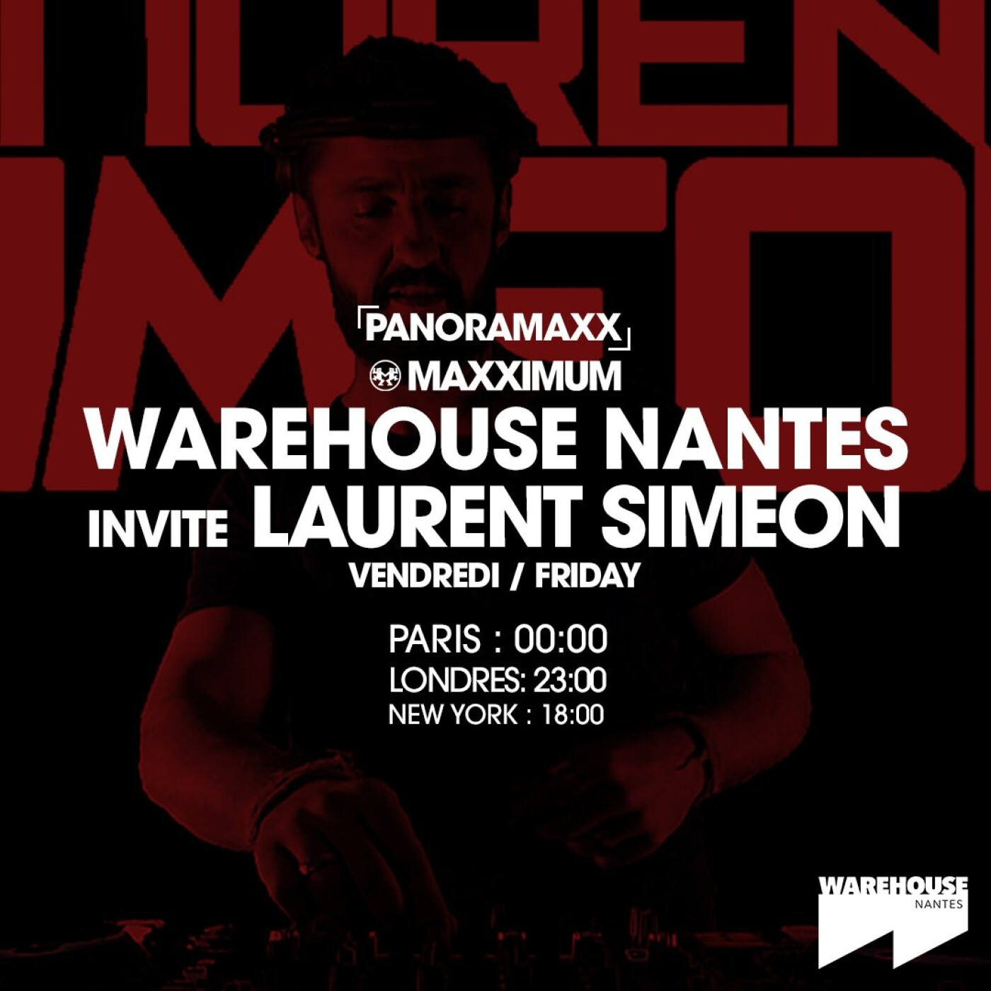 PANORAMAXX : WAREHOUSE DE NANTES INVITE LAURENT SIMEON