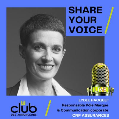 SHARE YOUR VOICE - LYDIE HACQUET, CNP ASSURANCES cover