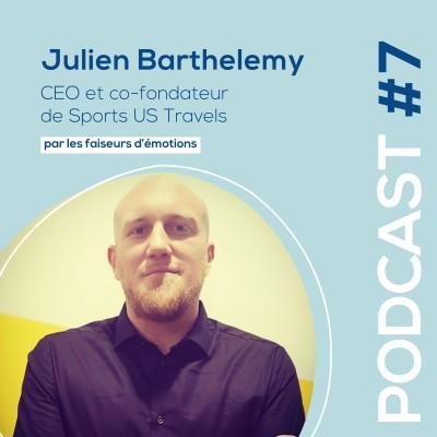 #7 - Julien Barthelemy - CEO de Sports US Travels - Agence de voyage spécialisée sur le sport US cover