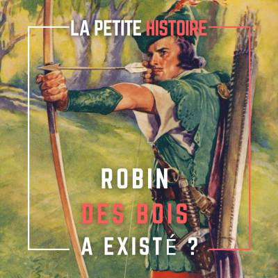 Robin des Bois a-t-il existé ? Qui a inspiré Robin des Bois ? Légende ou Réalité ? cover