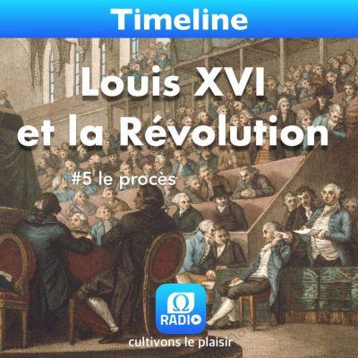 image Louis XVI et la Révolution #5 Le procès