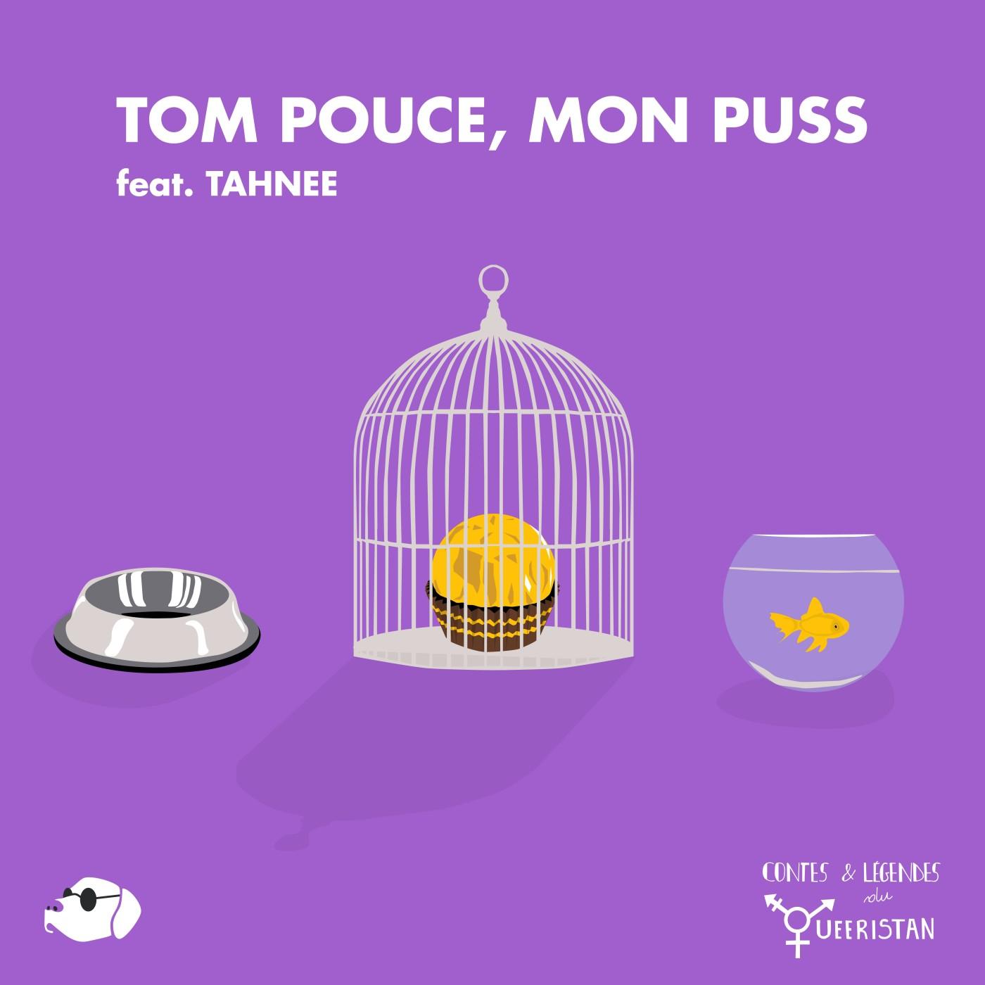 🍄Tom Pouce, mon puss (feat. TAHNEE)
