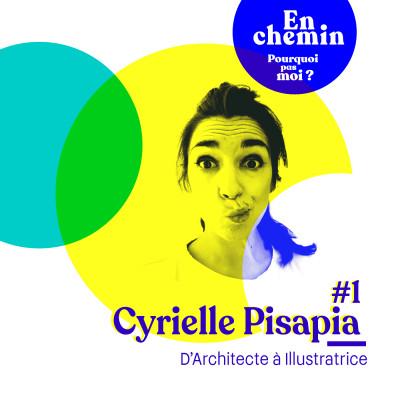 Thumbnail Image En chemin podcast : 1 - Cyrielle Pisapia : D'Architecte à Illustratrice