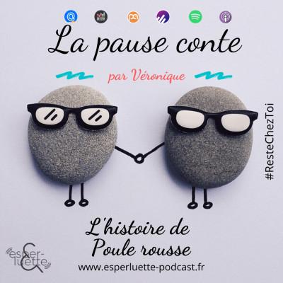 Poule rousse par Véronique Marguet - La pause conte #ResteChezToi cover