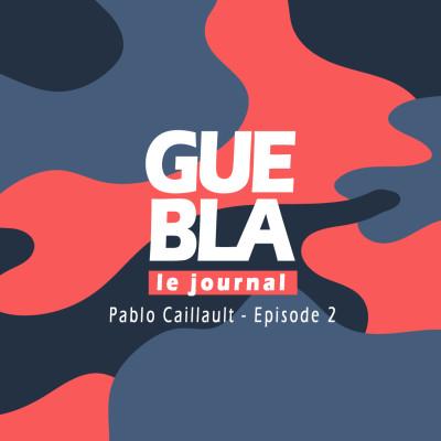 """Pablo Caillault 2/2 : """" Essayer de faire sa place à Paris ou créer une identité à Nice """" cover"""