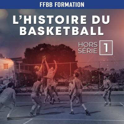 Hors-série 1 : L'histoire du Basket-Ball, les début du jeu cover