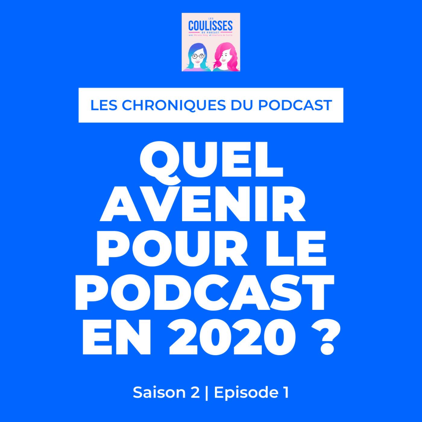 Quel avenir pour le podcast en 2020 ?
