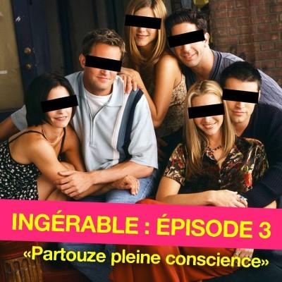 #3 - Partouze pleine conscience cover