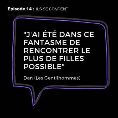 image #14 : Dan (Les Gentilshommes) engagement, amitié homme/femme, pilosité