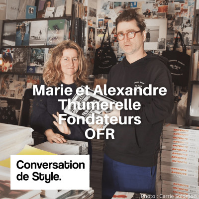 15 - Conversation avec Marie et Alexandre Thumerelle, fondateurs d'OFR cover