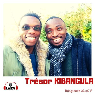 Le CV avec Trésor Kibangula (Ep. 8)