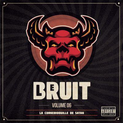 image Le Bruit - Volume 06 - La cornebidouille de Satan