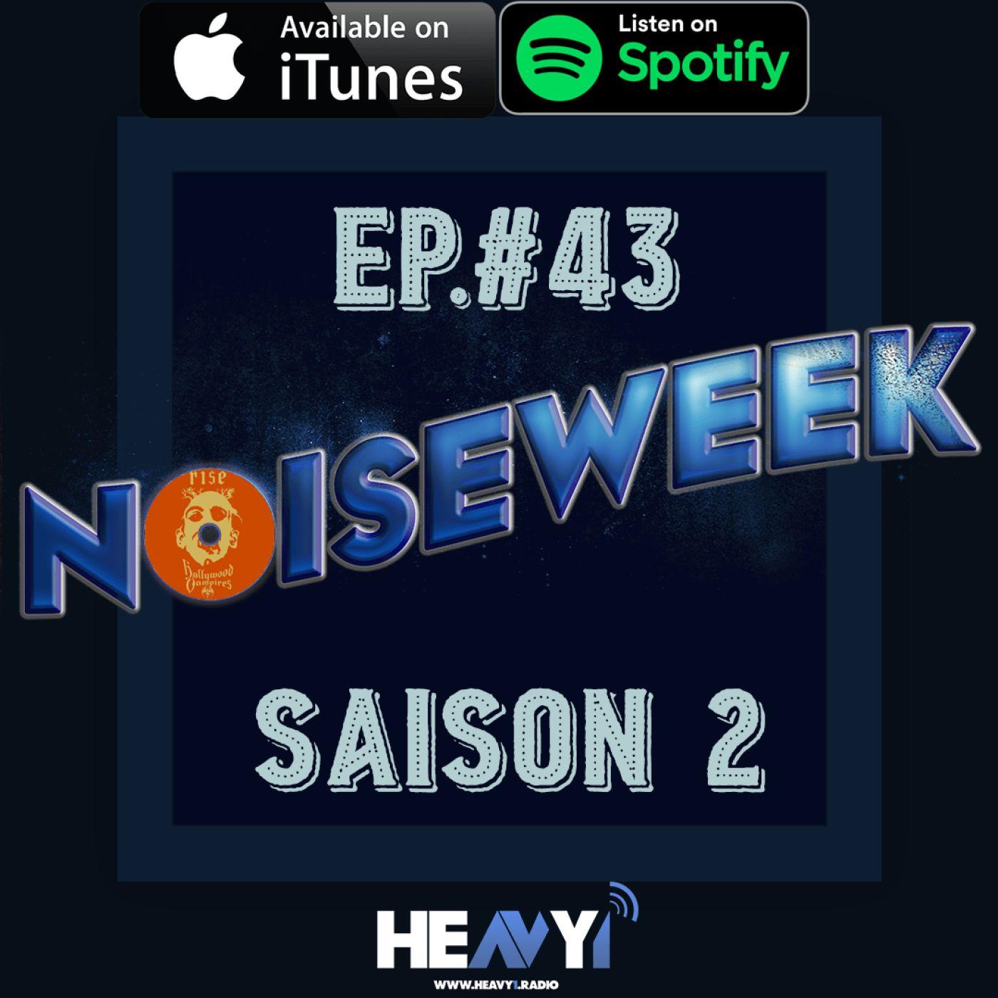 Noiseweek #43 Saison 2