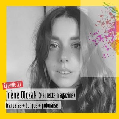 #31 – Irène Olczak : « Le périphérique est une vraie frontière : sociale, culturelle… » cover