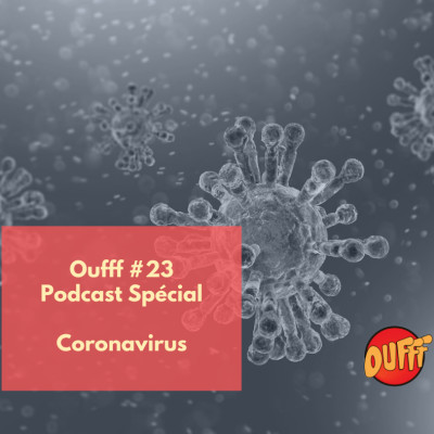 Oufff #23 - Spécial Coronavirus avec des élites du trail cover