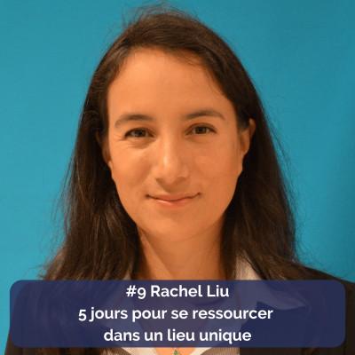 Rachel Liu - 5 jours pour se ressourcer dans un lieu unique cover