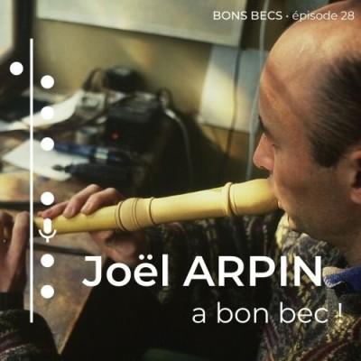 Épisode 28 • Joël ARPIN a bon bec cover