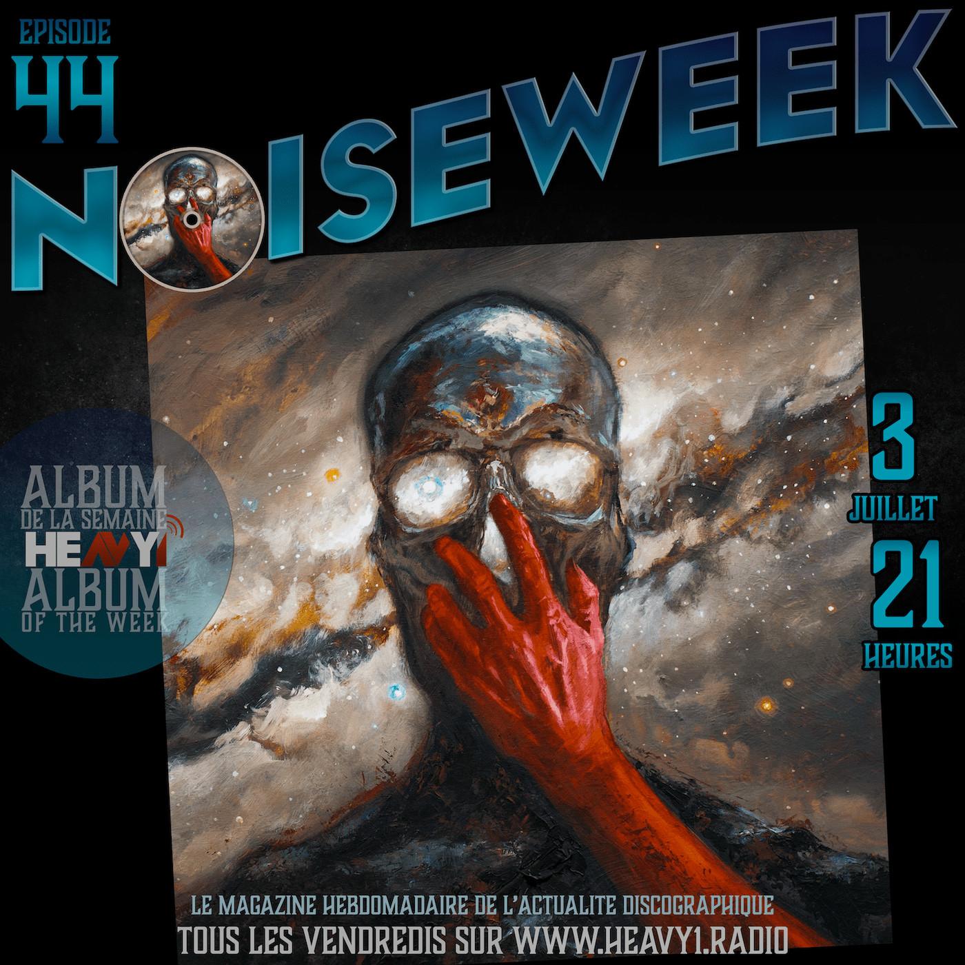 Noiseweek #44 Saison 3