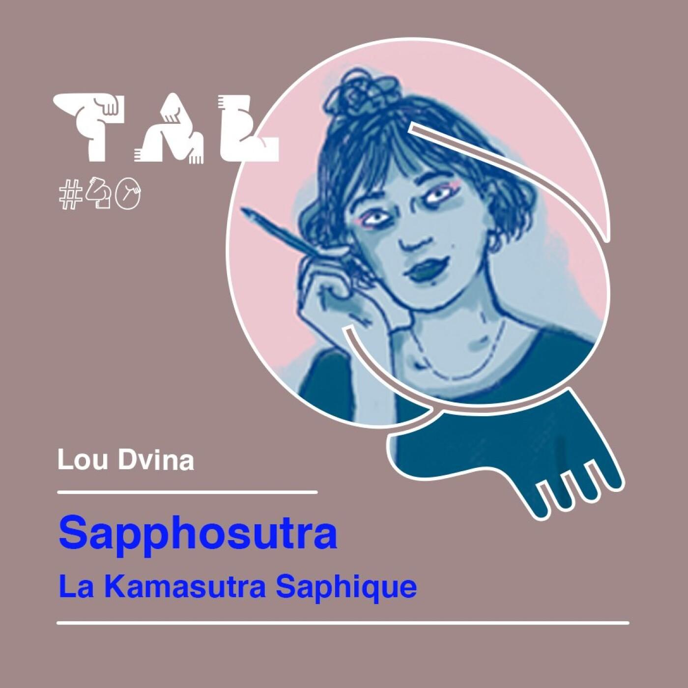 #40 - Lou Dvina : Sapphosutra, le Kamasutra saphique