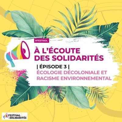 Épisode 3 | Écologie décoloniale et racisme environnemental cover