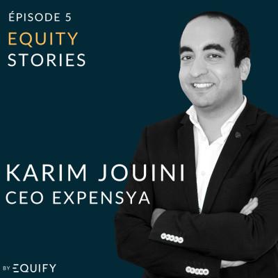 Equity Stories avec Karim Jouini d'Expensya cover