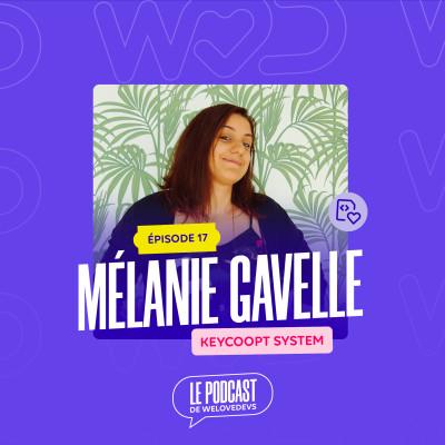 """#17 - Mélanie Gavelle - Keycoopt - Le """"Kiff"""" selon Mélanie cover"""