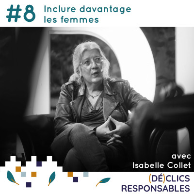#8 Inclure davantage les femmes - avec Isabelle Collet cover