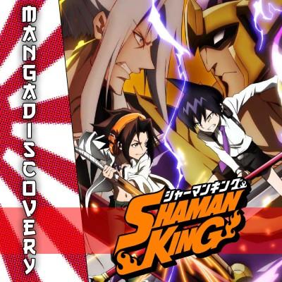 MangaDiscovery S01E06 : Shaman King cover
