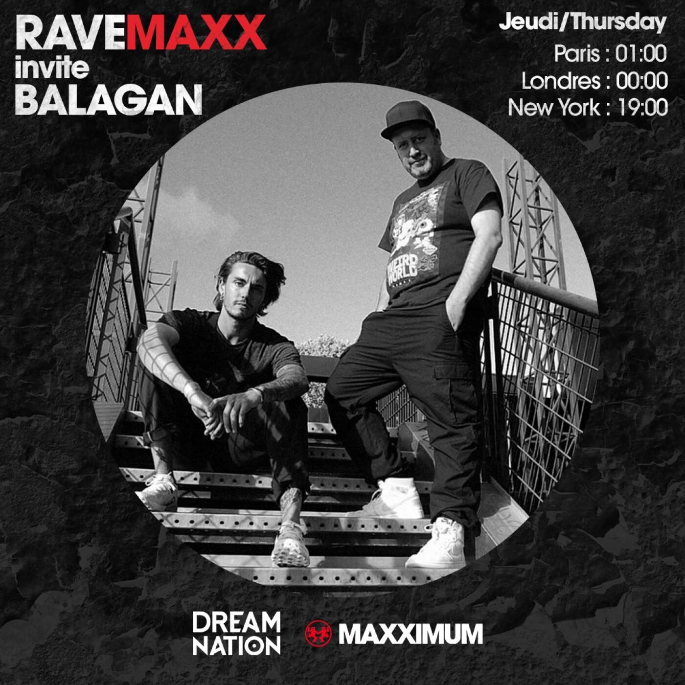 RAVEMAXX : DREAM NATION FESTIVAL AVEC BALAGAN