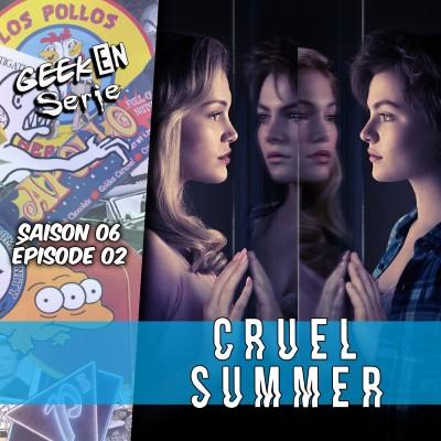 Geek en série 6x02: Cruel Summer cover