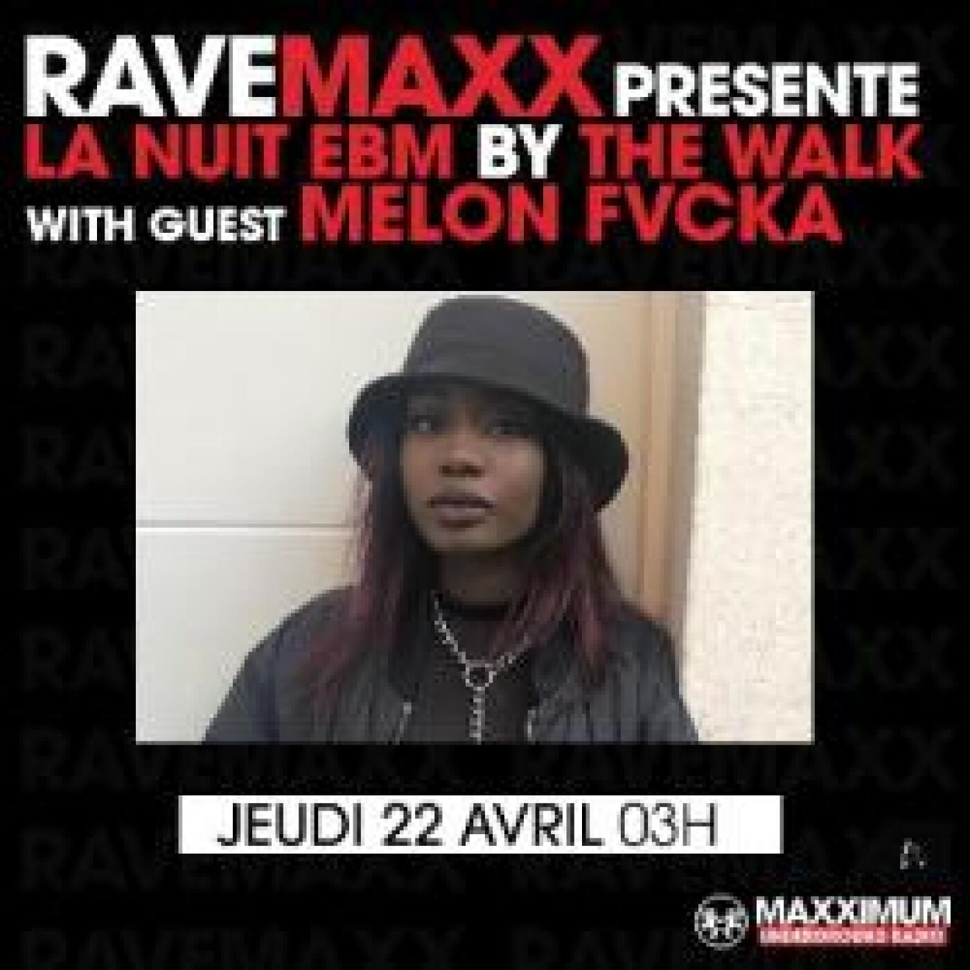 RAVEMAXX : MELON FVCKA