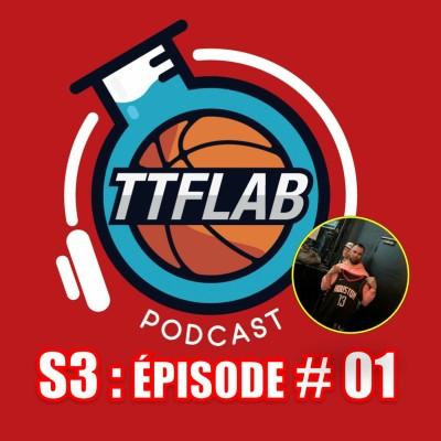 #TTFLPodcast - S3 : Episode # 01 cover